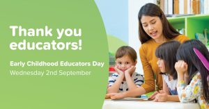 Early Childhood Educators Day: Saying Thanks