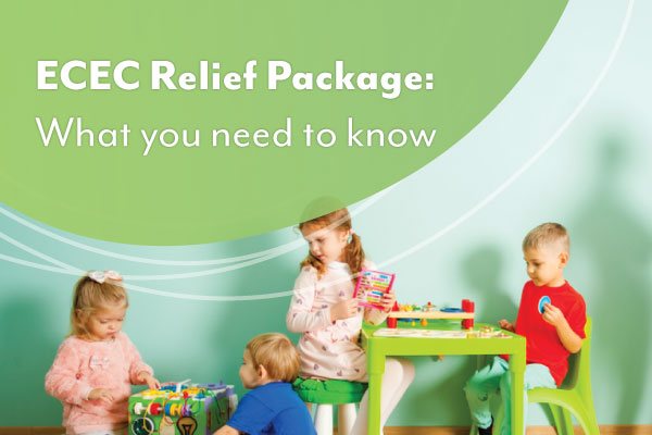 The ECEC Relief Package and your centre