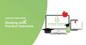 Learner experience interview: Studying with Practical Outcomes