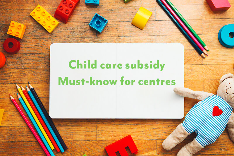 Child Care Subsidy package for centres